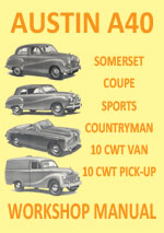 Austin A40 Somerset Coupe, Sports, Countryman and pickup Workshop Repair Manual & Spare Parts Manual