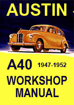 Austin A40 Devon/Dorset and Commercial Vehicles 1947-1952 Workshop Repair Manual