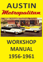 Austin Metropolitan Hard Top and Convertible 1956-1961 Workshop Service repair Manual Download PDF